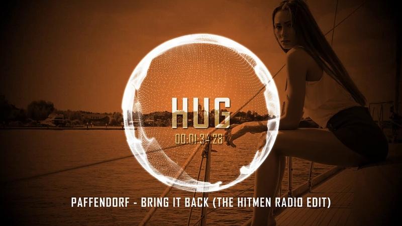 Paffendorf Bring It Back The Hitmen Radio Edit