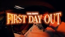 YUNG TRAPPA — FIRST DAY OUT ПРЕМЬЕРА КЛИПА
