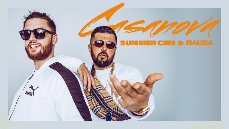 Summer Cem BAUSA ` CASANOVA ` [ official Video ] prod. by Juh-Dee