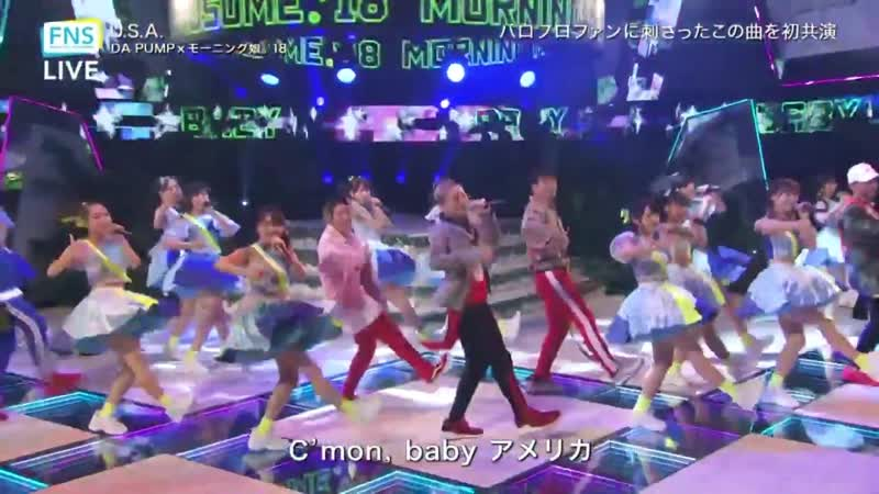 DA PUMP Morning Musume U S A English Subbed