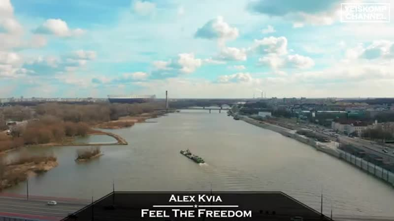 Alex Kvia Feel The Freedom Original Mix