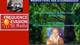 NDE et MULTI DIMENSION - Maxence Férary sur Fréquence Evasion