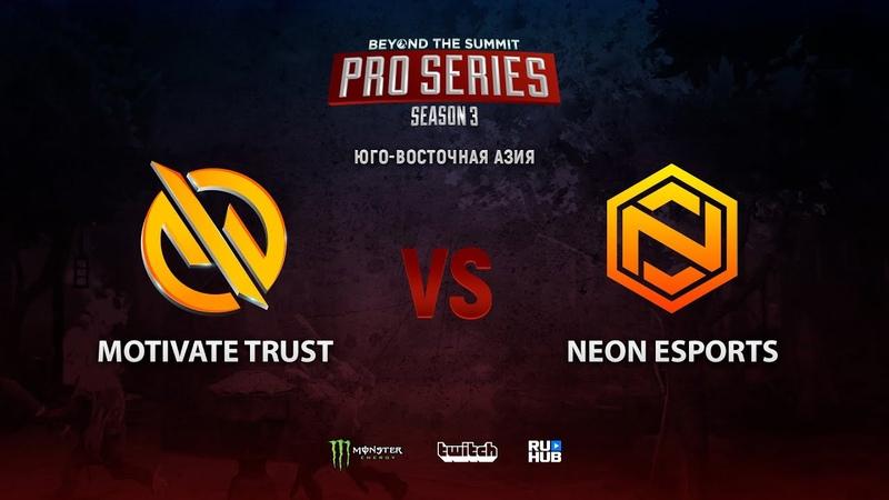 Motivate Trust vs Neon Esports BTS Pro Series 3 SEA bo3 game 2 4ce Smile