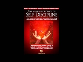 Neuropsychology of Self Discipline   POWERFUL!   How to Discipline Yourself