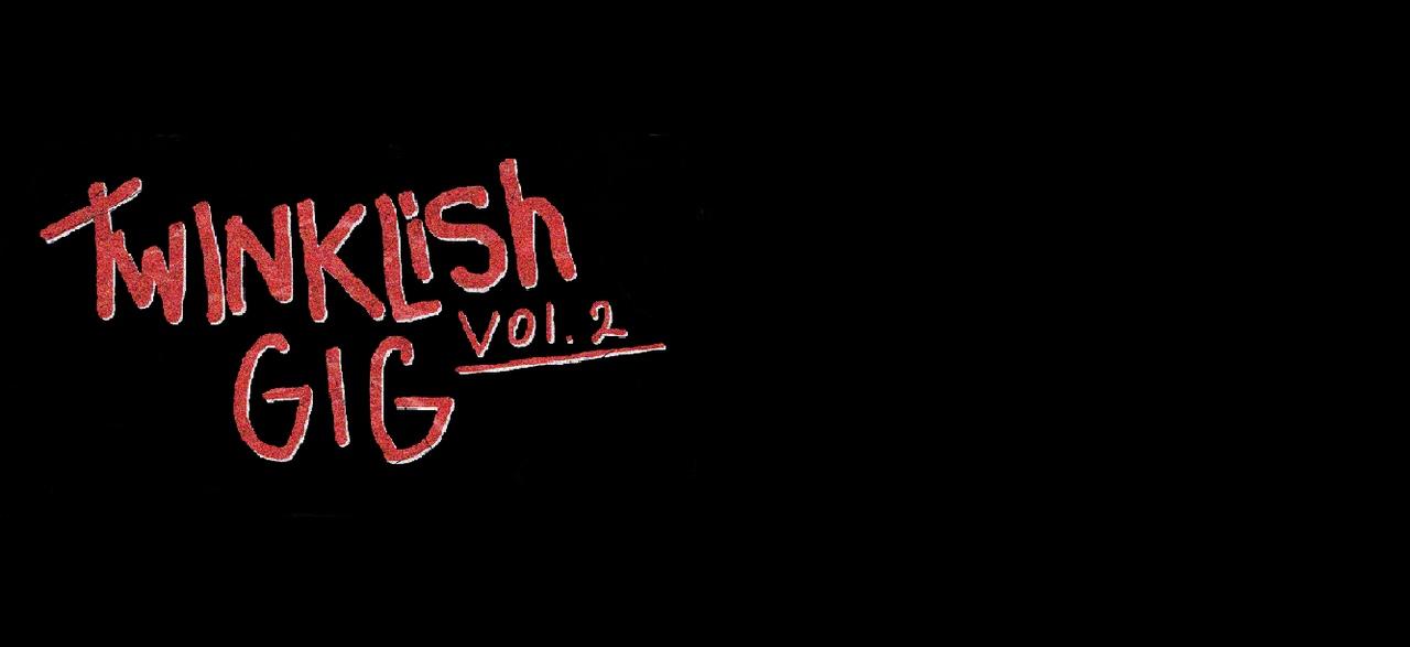 Афиша Москва TWINKLISH GIG vol.2