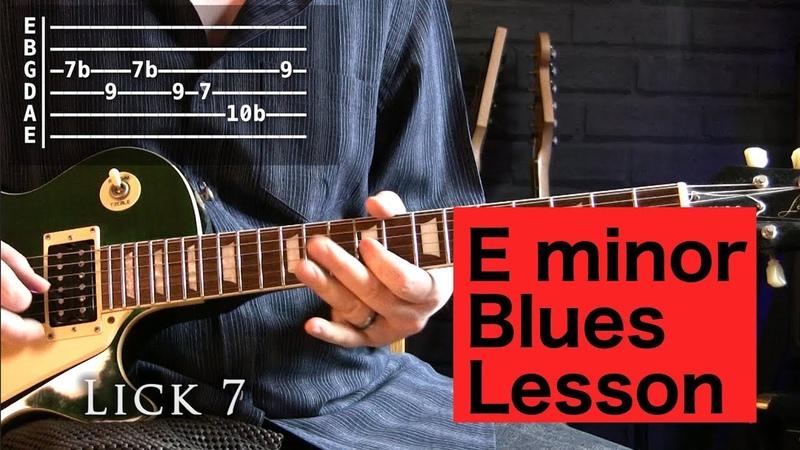 Easy E Minor Em 10 minor Blues Licks Lesson