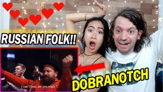 FIRST Time Reacting to DOBRANOTCH - Russian Folk Ensemble (How to Make Acoustic Techno)