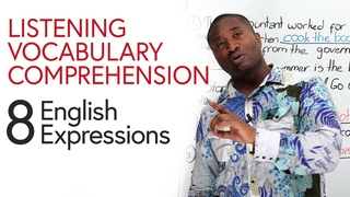 Listening, Vocabulary, Comprehension: 8 English Expressions