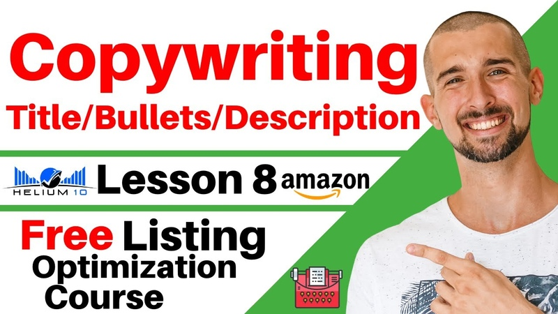 Copywriting For Amazon Listing - Discover Secrets Of Highly Converting Title, Bullets Description