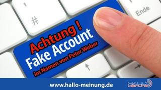 Achtung! Fake-Account im Namen von Peter Weber!