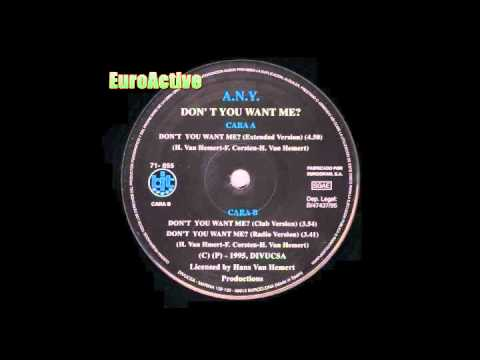 A N Y Don't You Want Me Extended Version