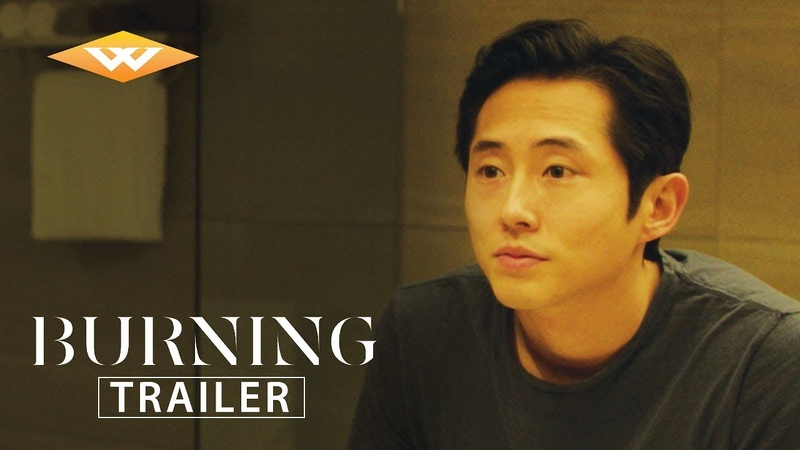 BURNING 2018 Official US Trailer Steven Yeun Movie