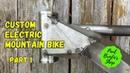 Building a Custom E-Mountain Bike Part 1 with Paul Brodie - Framebuilding 101