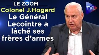 Le Général Lecointre a lâché ses frères d'armes - Le Zoom - Colonel Jacques Hogard - TVL