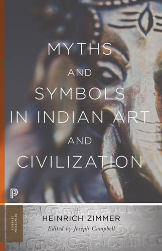 Heinrich Robert Zimmer, Campbell, Joseph - Myths and symbols in Indian art and civilization - 2017