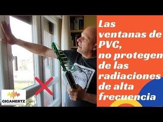 las ventanas de PVC no protegen de las radiaciones de alta frecuencia