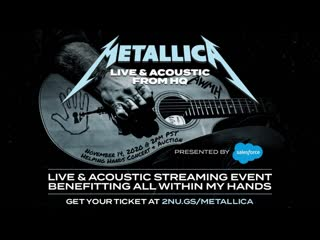 METALLICA - The All Within My Hands Helping Hands Concert & Auction Streaming Event, November 14, 2020(Part. 1)(34') ᴴᴰ
