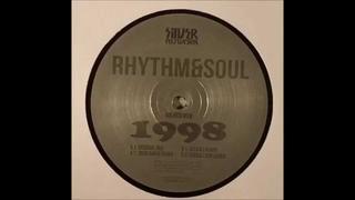 Rhythm & Soul - 1998 (Original Mix) Silver Network - Silver 038