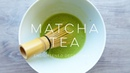 Traditional Matcha Tea Preparation THE SIMPLE GREEN
