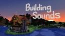 Minecraft Building Sounds