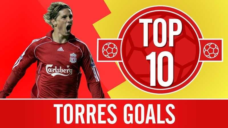 Top 10 Fernando Torres goals El Nino's best Premier League strikes for Liverpool