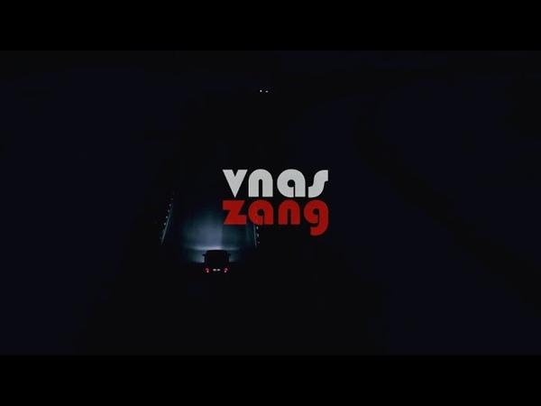 VNAS - ZANG | REMIX 2020