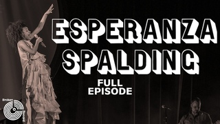 Esperanza Spalding   Broken Record (Hosted by Bruce Headlam)