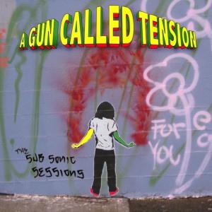 A Gun Called Tension