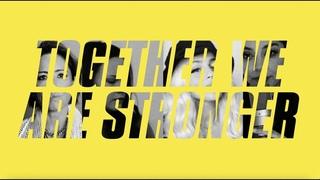 Together We Are Stronger - Ft. KT Tunstall, Lolo, Nikki Vianna & Devyn De Loera -  Performance Video