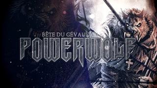 POWERWOLF - Bête du Gévaudan (Official Lyric Video)