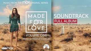 Made for Love, Vol. 1 Soundtrack (by Keefus Ciancia)