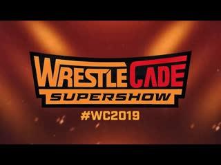 WrestleCade SuperShow 2019 ()