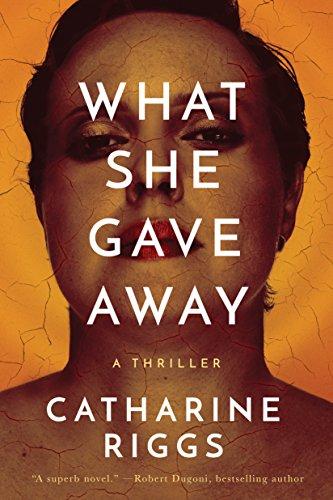What She Gave Away (Santa Barba - Catharine Riggs