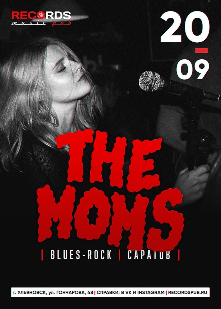 Афиша Ульяновск The Moms / 20.09 / Records Music Pub