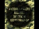 Antonio Astero vs. Arbores - Army Now (Jerias Mash-Up)