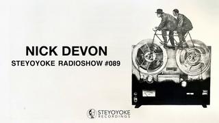 Nick Devon - Steyoyoke Radioshow #089