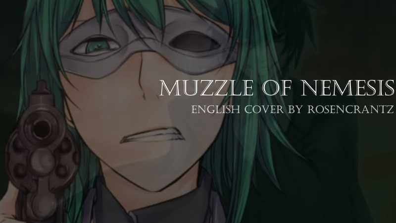 【Rosencrantz】The Muzzle of Nemesis English Dub『ネメシスの銃口』