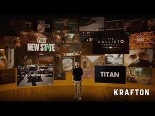 크래프톤 KRAFTON   The Way to Meet the World