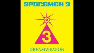 Spacemen 3 - An Evening of Contemporary Sitar Music - Dreamweapon