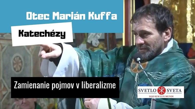 O. Kuffa: Zamieňanie pojmov v liberalizme