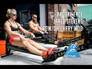 Brooke Ence and Jared Stevens Row/Carry WOD for Active Life RX