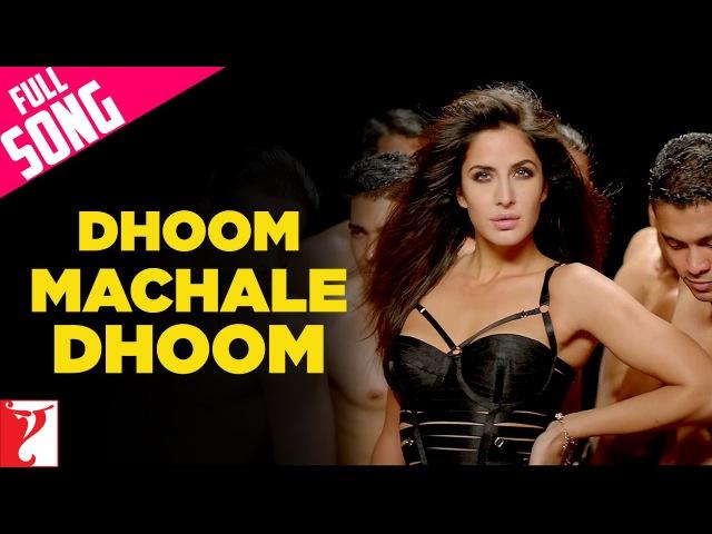 Dhoom Machale Dhoom Full Song DHOOM 3 Katrina Kaif Aditi Singh Sharma