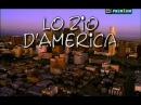 Rai Serie TV (2002) Lo Zio d'America ( Sica, 7^di8
