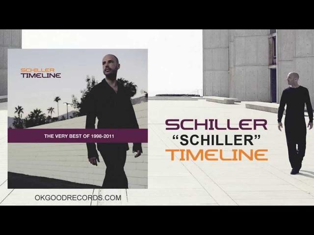 Schiller Timeline FULL ALBUM The Very Best of 1998 2011