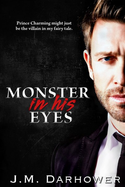 Monster in His Eyes (Monster in His Eyes #1)