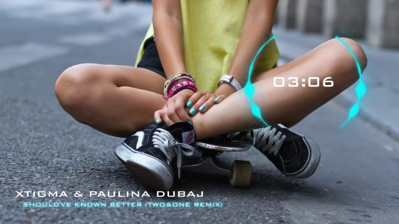 Xtigma Paulina Dubaj - Shouldve Known Better (TwoOne Remix)