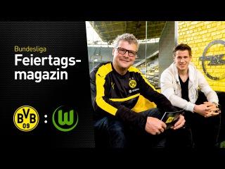 Das Feiertagsmagazin mit Erik Durm | BVB - VfL Wolfsburg
