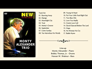 Monty Alexander Trio - The Paris Concert 2001 || HD || Full Concert