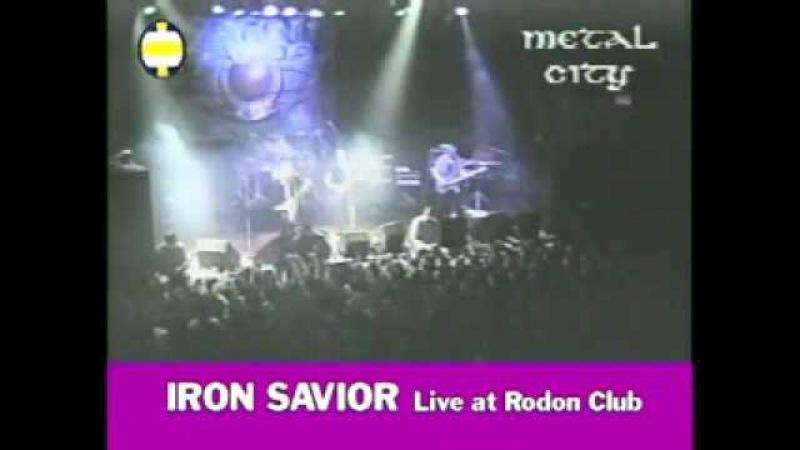 Iron Savior Live at Rodon Club 29 3 1998