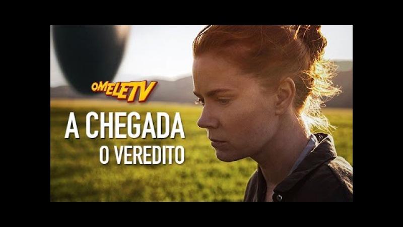 A Chegada O Veredito OmeleTV